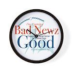 I'm Turning Bad Newz Good Wall Clock