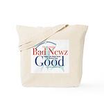 I'm Turning Bad Newz Good Tote Bag