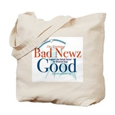 I'm Turning Bad Newz Good Tote Bag