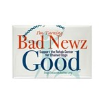 I'm Turning Bad Newz Good Rectangle Magnet (100 pa