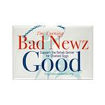 I'm Turning Bad Newz Good Rectangle Magnet