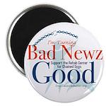 I'm Turning Bad Newz Good Magnet