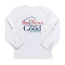 I'm Turning Bad Newz Good Long Sleeve Infant T-Shi