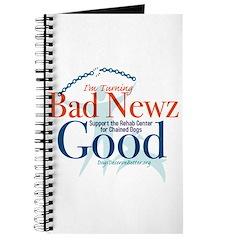 I'm Turning Bad Newz Good Journal