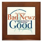I'm Turning Bad Newz Good Framed Tile