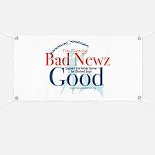 I'm Turning Bad Newz Good Banner