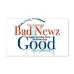 I'm Turning Bad Newz Good 22x14 Wall Peel