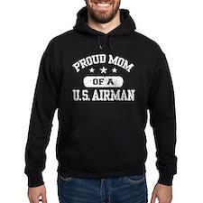 Proud Mom of a US Airman Hoodie
