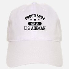 Proud Mom of a US Airman Baseball Baseball Cap