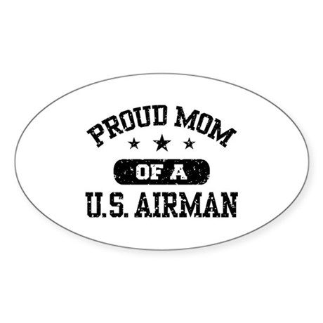 Proud Mom of a US Airman Sticker (Oval)