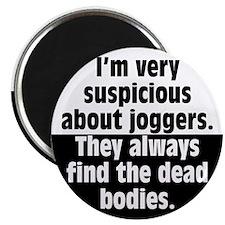 Jogger Suspicions Magnet