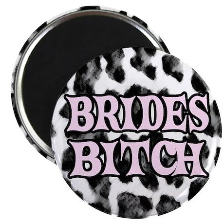 "Brides Bitch 2.25"" Magnet (100 pack)"