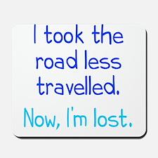 Road Less Travelled Mousepad
