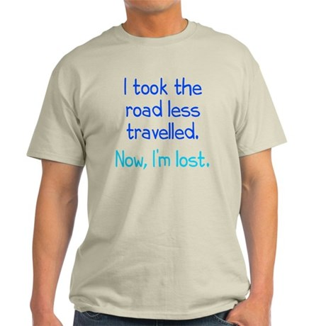 Road Less Travelled Light T-Shirt