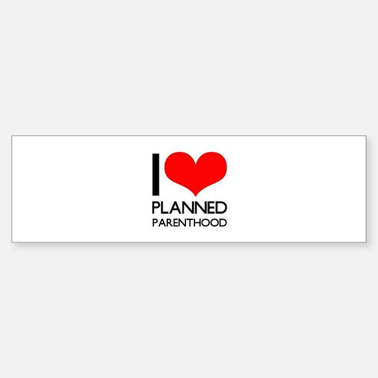 I Heart Planned Parenthood Bumper Bumper Sticker