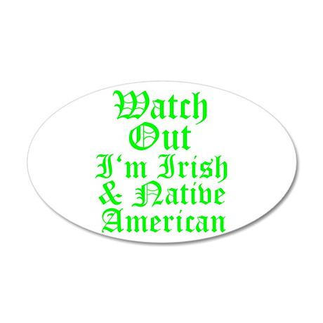 IRISH NATIVE AMERICAN 22x14 Oval Wall Peel