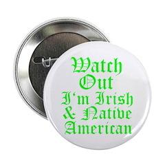 "IRISH NATIVE AMERICAN 2.25"" Button (10 pack)"