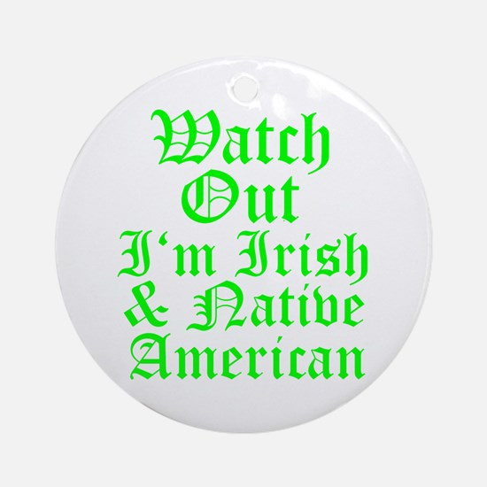 IRISH NATIVE AMERICAN Ornament (Round)