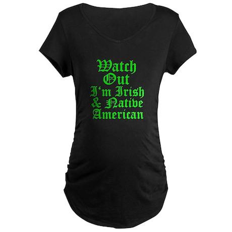 IRISH NATIVE AMERICAN Maternity Dark T-Shirt