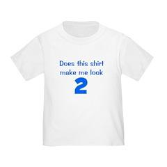 doesthisshirtmakemelook_2_blue T-Shirt