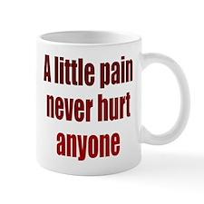 A Little Pain Mug