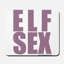 ELFSEX! Mousepad