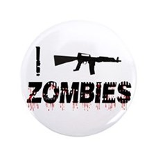 "I Machine Gun Zombies! 3.5"" Button"