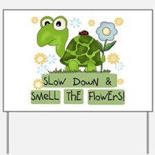 Turtle Slow Down Yard Sign