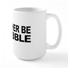 I'd Rather Be A Tribble Mug