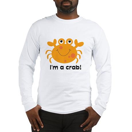 I'm a Crab Long Sleeve T-Shirt