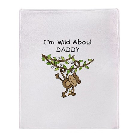 Wild About Daddy Throw Blanket