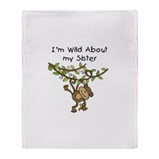 Wild About My Sister Throw Blanket