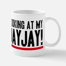 Don't Look At My VaJayJay! Mug