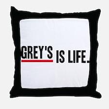 Grey's Is Life Throw Pillow
