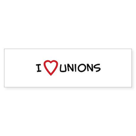I Love Unions Bumper Sticker