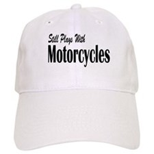 Plays With Motorcycles Baseball Cap
