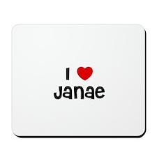 I * Janae Mousepad