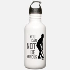 You can not be serious Water Bottle