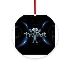 Tru Dat Ornament (Round)