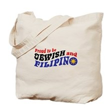 Proud to be Jewish and Filipino Tote Bag