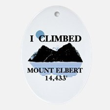 I Climbed Mount Elbert Ornament (Oval)