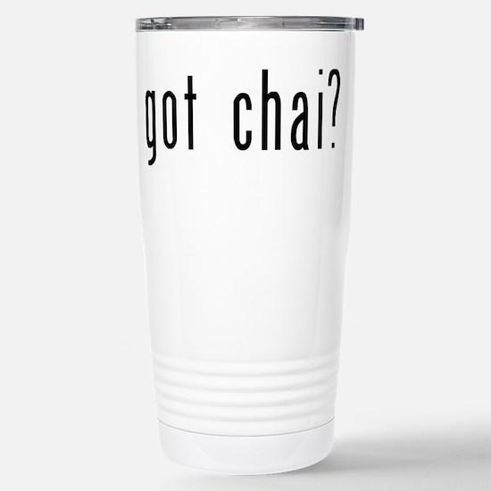 got chai? Stainless Steel Travel Mug