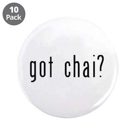 """got chai? 3.5"""" Button (10 pack)"""