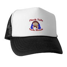 Pinch Tails, Suck Heads! Trucker Hat