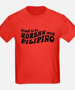 Proud to be korean and Filipino T