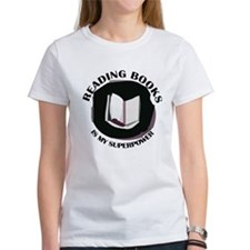 reading books is my superpower T-Shirt