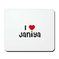 I * Janiya Mousepad