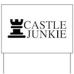 Castle Junkie Yard Sign