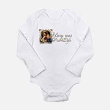 Mary was Pro-Life Long Sleeve Infant Bodysuit