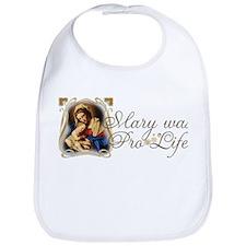Mary was Pro-Life Bib